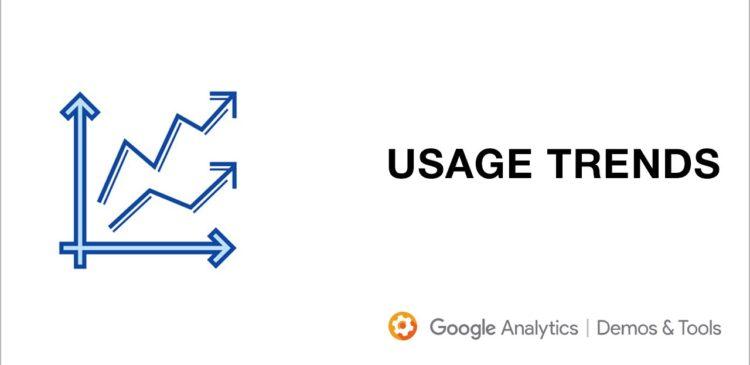 Usage Trends